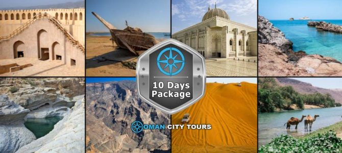 Grand Nights of Oman 10 Days – Oman Tour Package